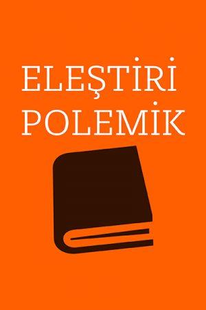 DENEME-ELEŞTİRİ